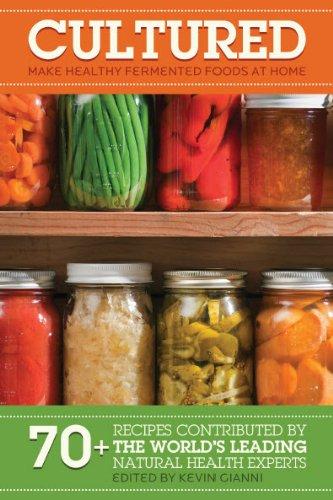 Download cultured make healthy fermented foods at home book pdf download cultured make healthy fermented foods at home book pdf audio idj6ld5h9 forumfinder Images