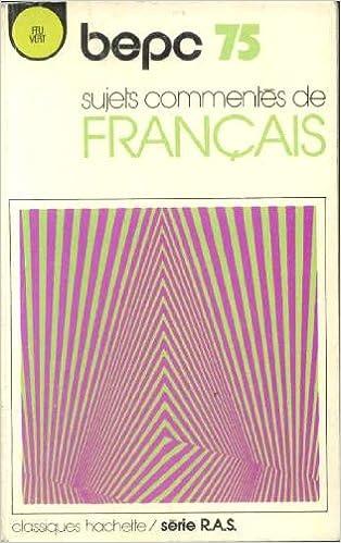 Livres gratuits Sujets commentés de français BEPC 75 epub pdf