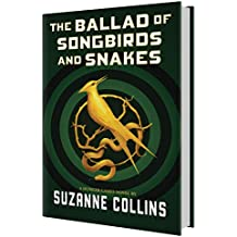 The Ballad of Songbirds and Snakes (A Hunger Games Novel)