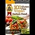 Cookbook: 101 Gluten Free Vegan Italian Recipes ( Pizzas, Pastas, Bread & Desserts) (Quick & Easy Vegan Recipes Book 3)