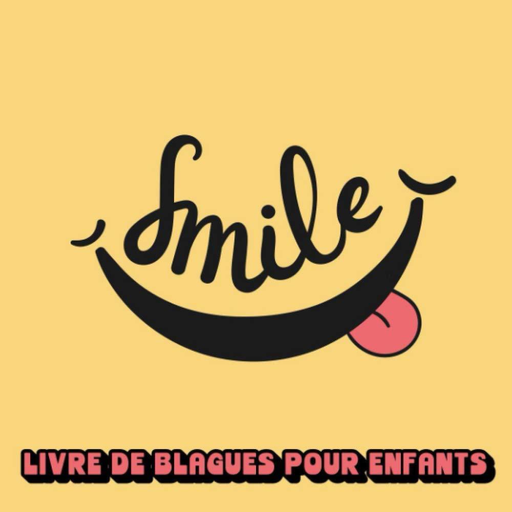 SMILE | Livre de blagues pour enfants: Livre Humour, 200 histoires drôles, devinettes et blagues | Format 20,9 x 20,9 cm