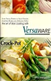 The Art of Slow Cooking with Versaware (Rival)