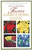 img - for Texas Gardening Guide by Dale Groom (2001-07-03) book / textbook / text book