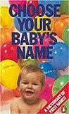 Choose Your Baby's Name, Rosaling Ferguson, 0140085912
