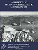 A History of Marine Fighter Attack Squadron 531, II, USMCR (Ret.), Colonel Charles J. Quilter, USMCR (Ret.), Captain John C. Chapin, 1499538375