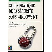 Le guide pratique de la sécurité sous Windows NT