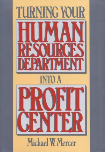 By Michael Mercer Turning Your Human Resources Department Into A Profit Center - Stores Centre Shopping Elizabeth