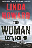 The Woman Left Behind: A Novel	 by  Linda Howard in stock, buy online here
