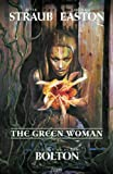 The Green Woman, Peter Straub and Michael Easton, 1401211003