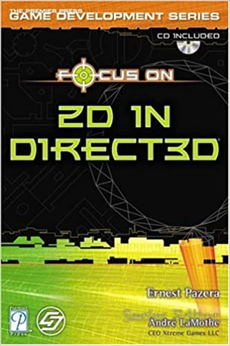 Focus On 2D in Direct3D (Premier Press Game Development Series)