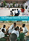 img - for The Applied Theatre Reader book / textbook / text book