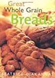 Great Whole Grain Breads - Best Reviews Guide