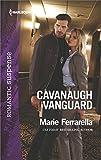 img - for Cavanaugh Vanguard (Cavanaugh Justice) book / textbook / text book
