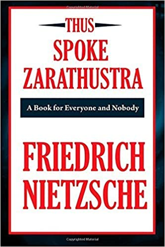 Thus Spoke Zarathustra (A Thrifty Book): A Book for All and None by Nietzsche, Friedrich (2009)