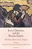 Jews, Christians, and the Roman Empire, Ari Z. Bryen, 0812245334