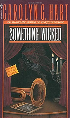 Something Wicked (Death on Demand Mysteries, No. 3) (Carolyn Hart Death On Demand)
