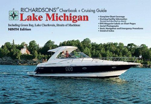 Lake Michigan (Richardsons' Chartbook + Cruising Guides)