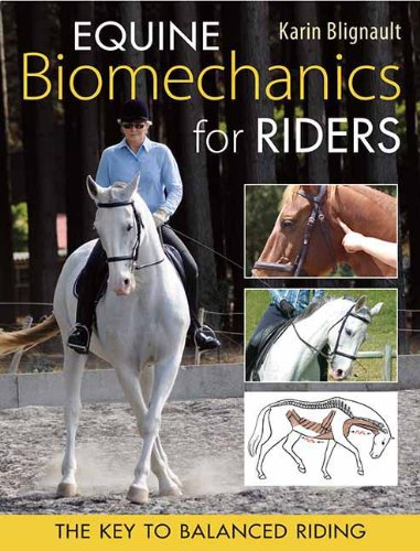 Equine Biomechanics for Riding: The Key to Balanced Riding (Paca, la macaca series) ebook