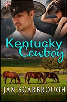 Kentucky Cowboy (Bluegrass Reunion ) (Volume 1) by Jan Scarbrough (2014-10-01)