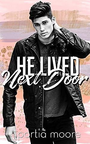 He Lived Next Door - Next Door
