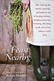 The Feast Nearby: How I lost my job, buried a