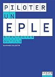 Piloter un EPLE: Stratégies, outils