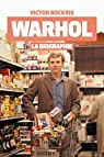 Warhol : La biographie par Bockris