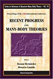 Recent Progress in Many-Body Theories, , 9812700358