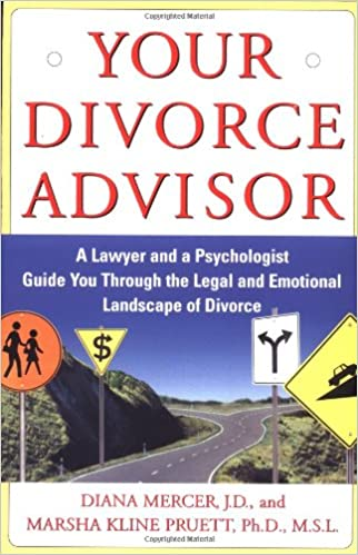 Your Divorce Advisor : A Lawyer and a Psychologist GuideYou ...