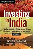 Investing in India, + Website: A Value Investor's Guide to the Biggest Untapped Opportunity in the World (Wiley Finance)