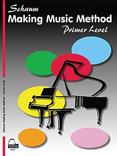Music Primer (Making Music Method: Primer (Schaum Publications Making Music Method))