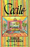img - for Cecile: Stories by Ruthann Robson (1991-12-04) book / textbook / text book