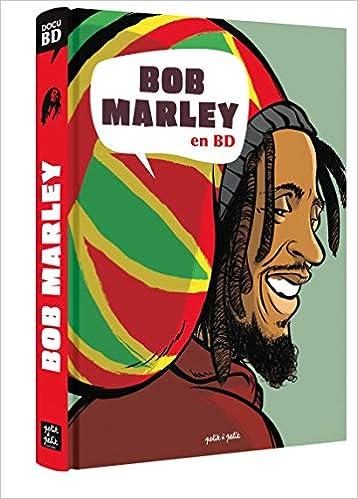 Amazon Fr Bob Marley En Bd Gaet S Sophie Blitman Livres