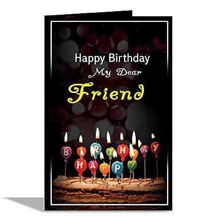 Alwaysgift Happy Birthday My Dear Friend Greeting Card Amazonin Office Products