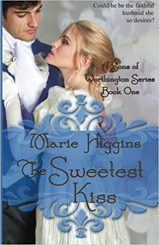 Ebooks download free german The Sweetest Kiss (Volume 1) by Marie Higgins (Norwegian Edition) iBook