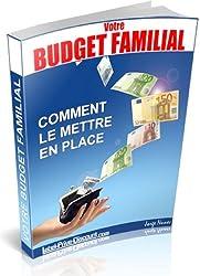 Budget Familial Comment le mettre en place