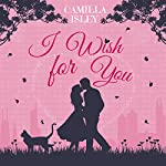 I Wish for You | Camilla Isley