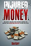 Injured Money, Dan Karr, 0991439104