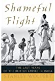 Shameful Flight, Stanley Wolpert, 0195151984