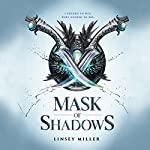 Mask of Shadows | Linsey Miller