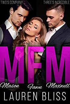MFM: A Menage Romance by [Bliss, Lauren]