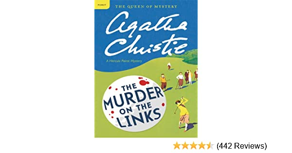 Murder on the links a hercule poirot mystery hercule poirot series murder on the links a hercule poirot mystery hercule poirot series book 2 kindle edition by agatha christie literature fiction kindle ebooks fandeluxe Image collections