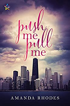 Push Me Pull Me by [Rhodes, Amanda]