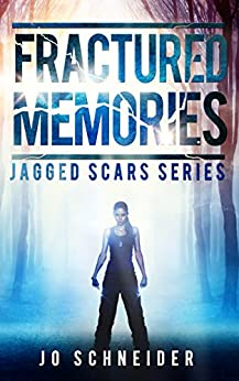 Fractured Memories: A Post Apocalyptic Survival Story (Jagged Scars Book 1) by [Schneider, Jo]