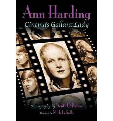 Read Online Ann Harding - Cinema's Gallant Lady (Paperback) - Common ebook
