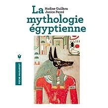 MYTHOLOGIE ÉGYPTIENNE (LA)