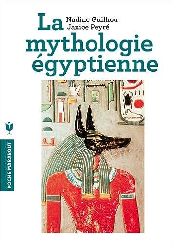 Amazon Fr La Mythologie Egyptienne Nadine Guilhou