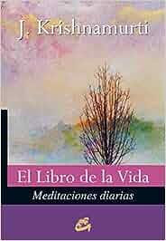 El Libro De La Vida (Krishnamurti): Amazon.es: Jiddu Krishnamurti, FKL: Libros