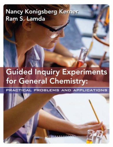 Guided Inquiry Experiments for General Chemistry: Practical Problems and ()