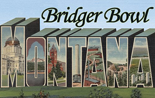 Bridger Bowl, Montana - Large Letter Scenes (12x18 SIGNED Print Master Art Print w/ Certificate of Authenticity - Wall Decor Travel Poster) (Bridger Bowl)